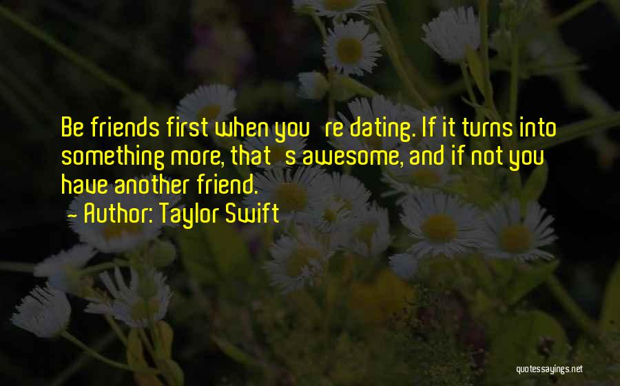 Not Dating Your Best Friend Quotes By Taylor Swift