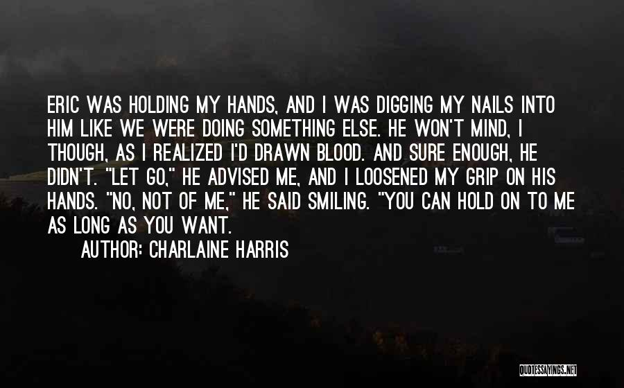 Not Doing Enough Quotes By Charlaine Harris