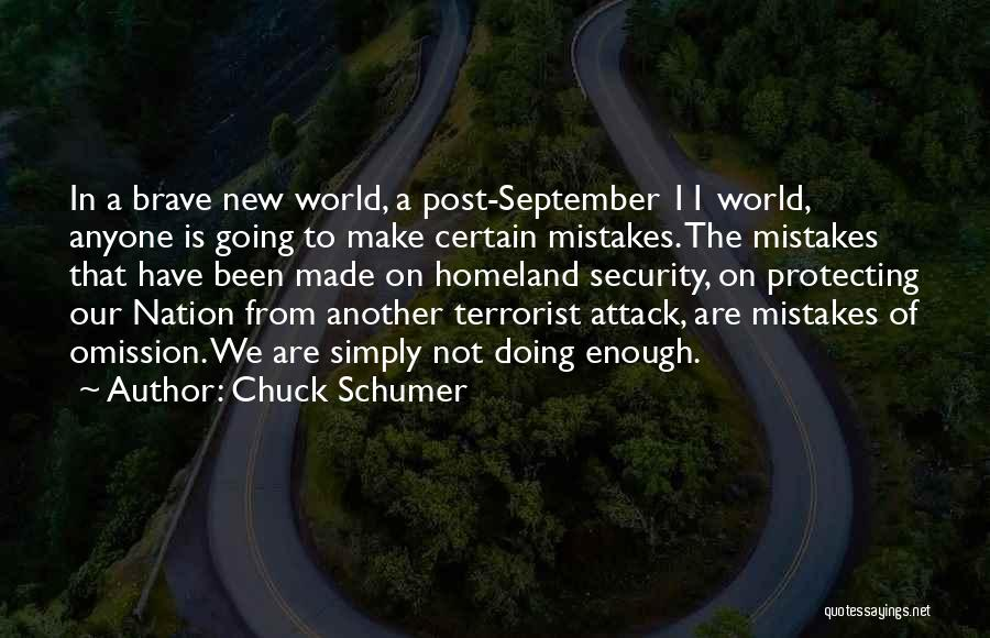 Not Doing Enough Quotes By Chuck Schumer