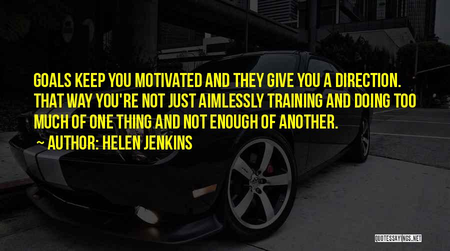 Not Doing Enough Quotes By Helen Jenkins