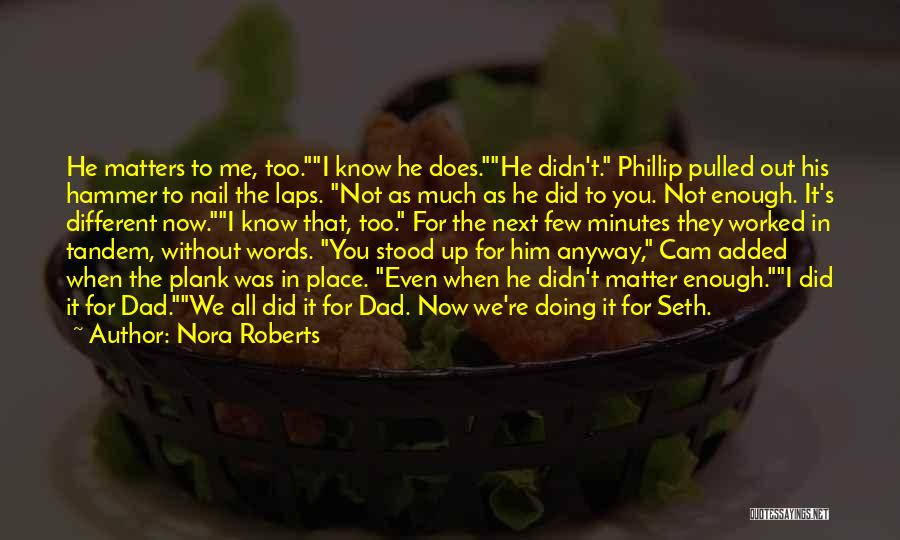 Not Doing Enough Quotes By Nora Roberts