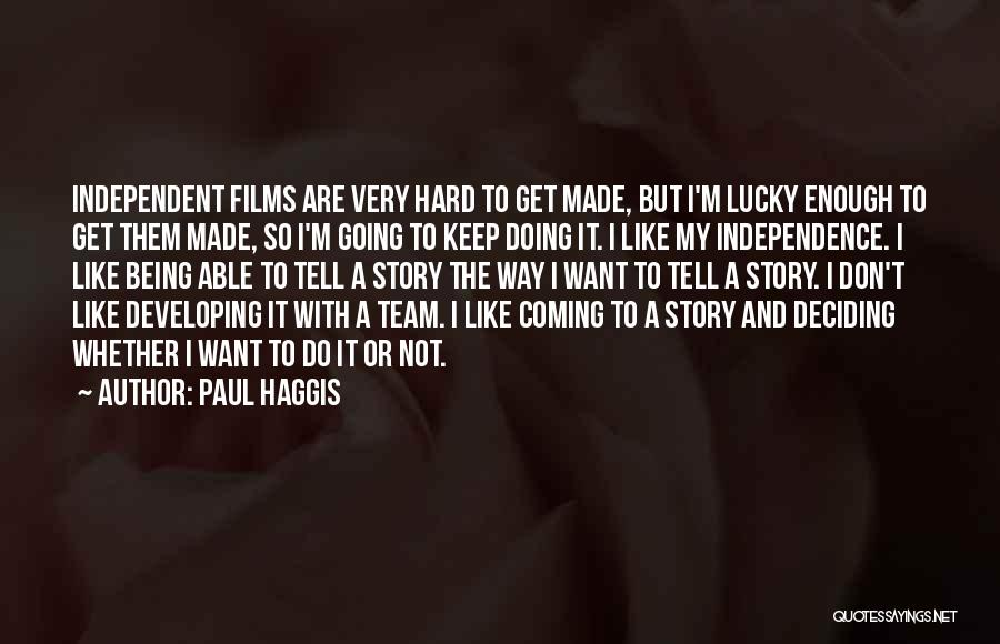 Not Doing Enough Quotes By Paul Haggis