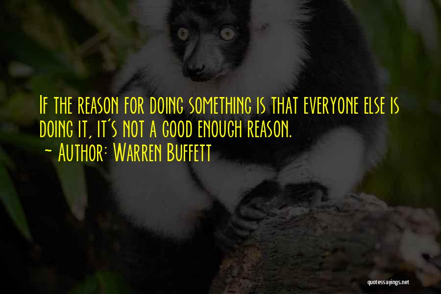 Not Doing Enough Quotes By Warren Buffett