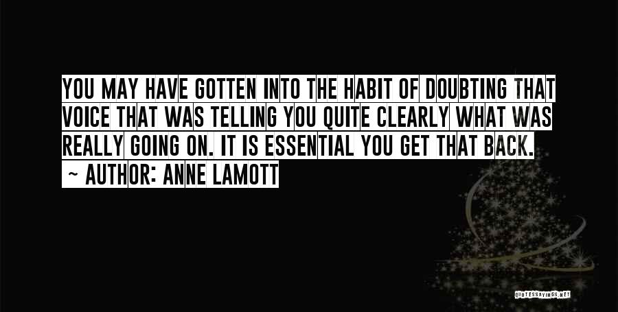 Not Doubting Someone Quotes By Anne Lamott