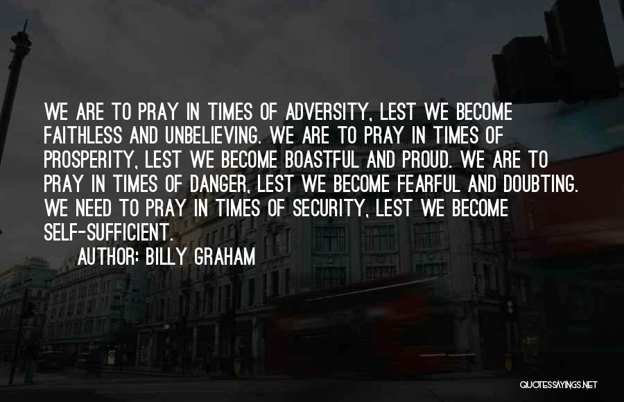 Not Doubting Someone Quotes By Billy Graham