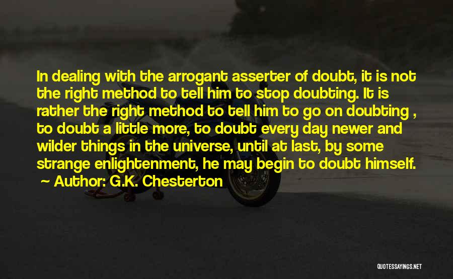 Not Doubting Someone Quotes By G.K. Chesterton