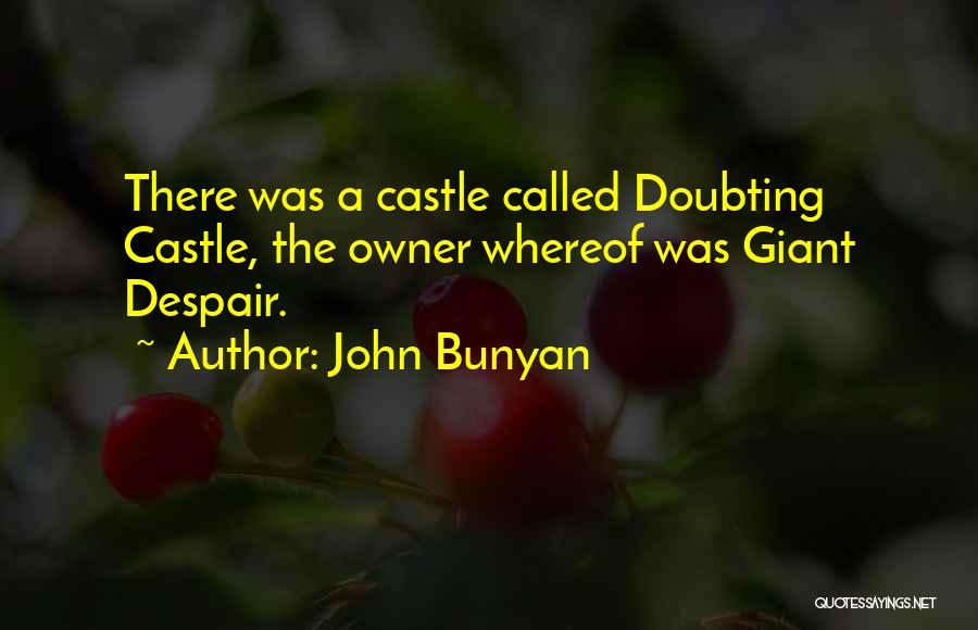 Not Doubting Someone Quotes By John Bunyan