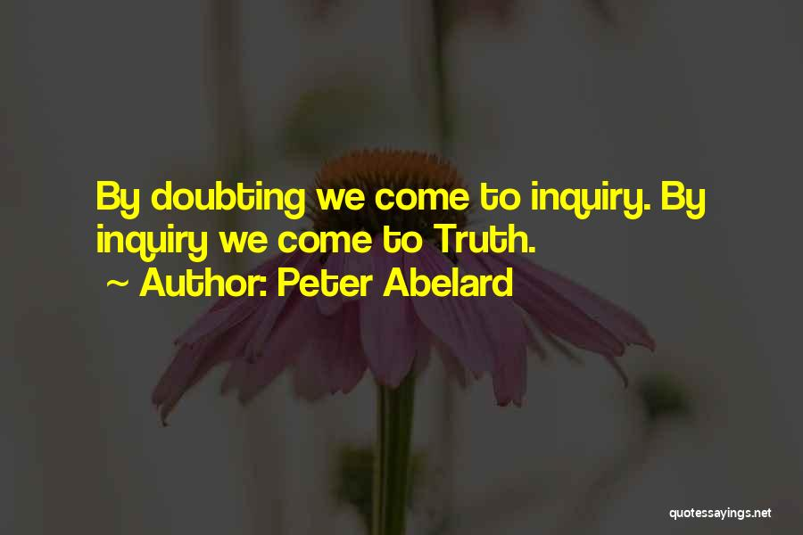 Not Doubting Someone Quotes By Peter Abelard