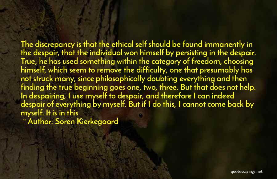 Not Doubting Someone Quotes By Soren Kierkegaard