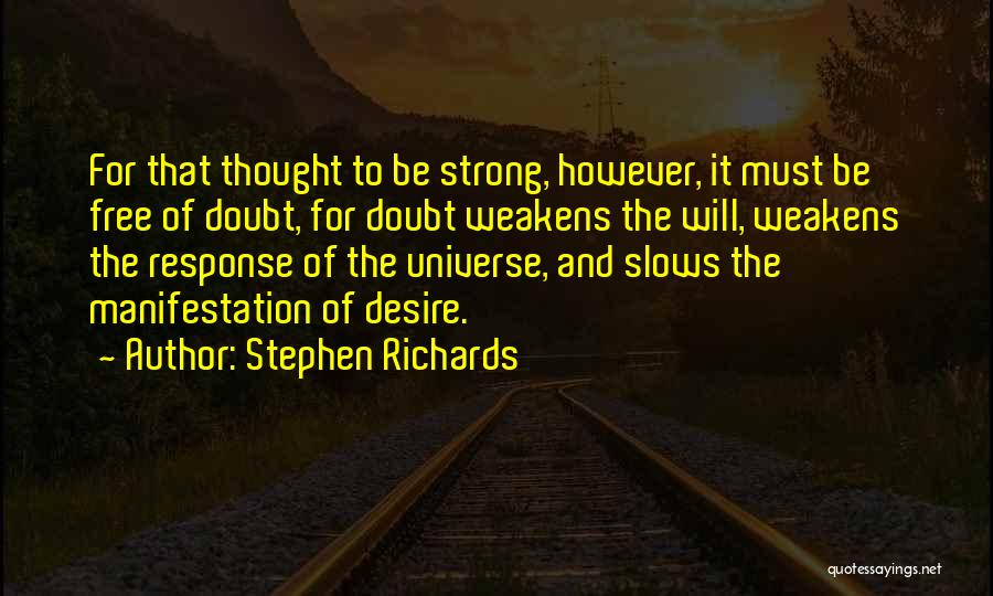 Not Doubting Someone Quotes By Stephen Richards