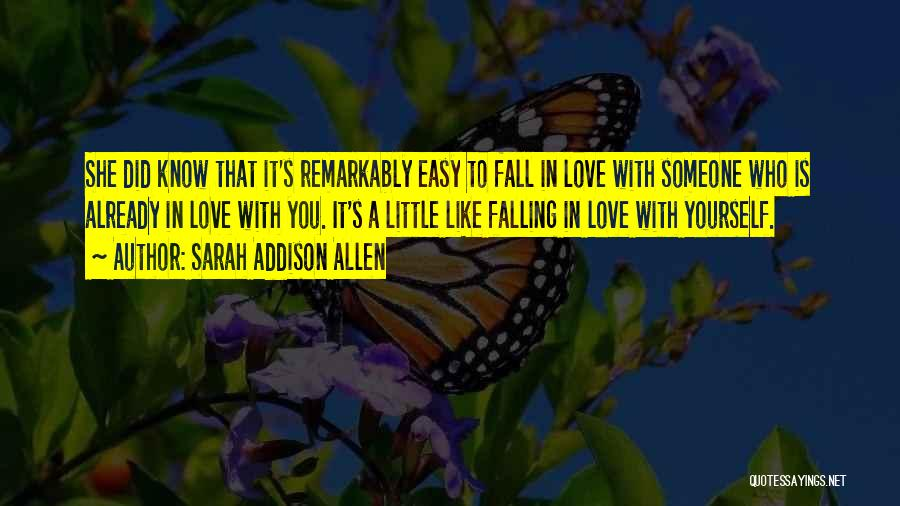 Not Easy To Fall In Love Quotes By Sarah Addison Allen