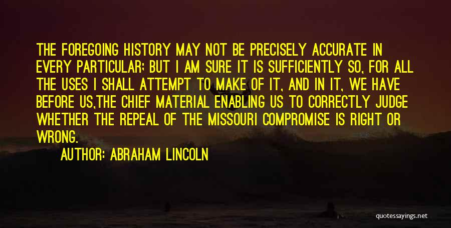 Not Enabling Quotes By Abraham Lincoln