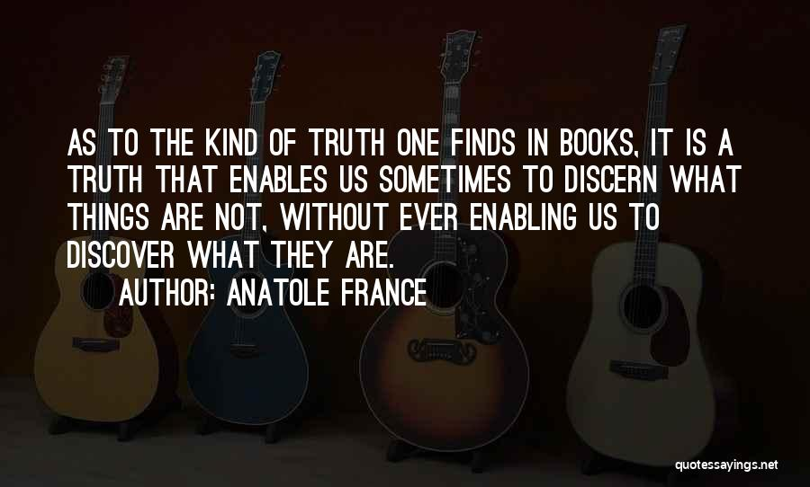 Not Enabling Quotes By Anatole France