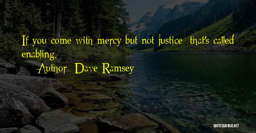 Not Enabling Quotes By Dave Ramsey