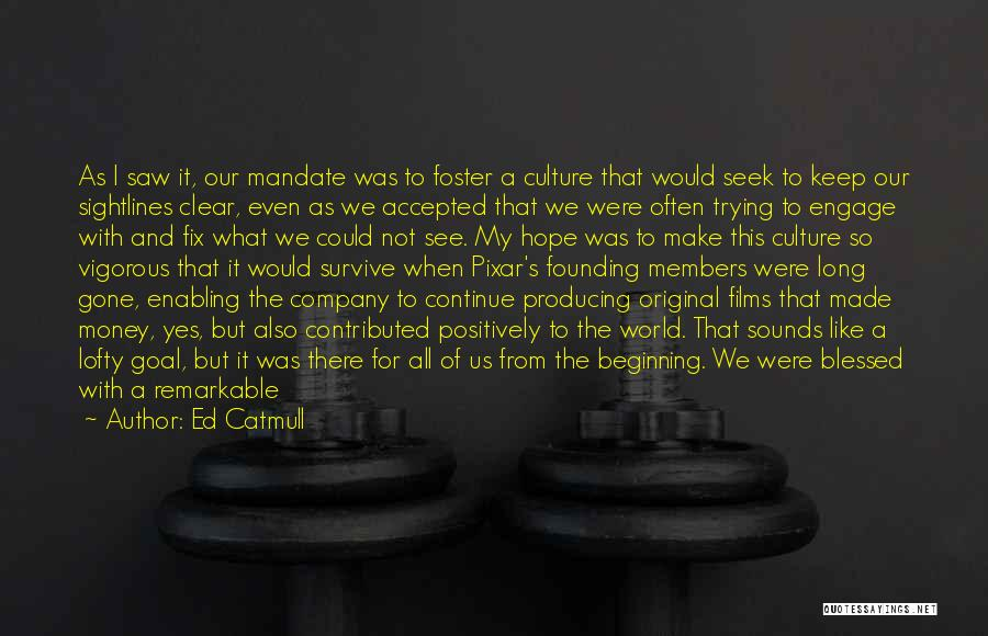 Not Enabling Quotes By Ed Catmull