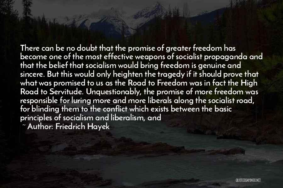 Not Enabling Quotes By Friedrich Hayek