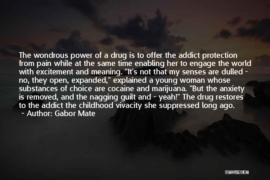 Not Enabling Quotes By Gabor Mate