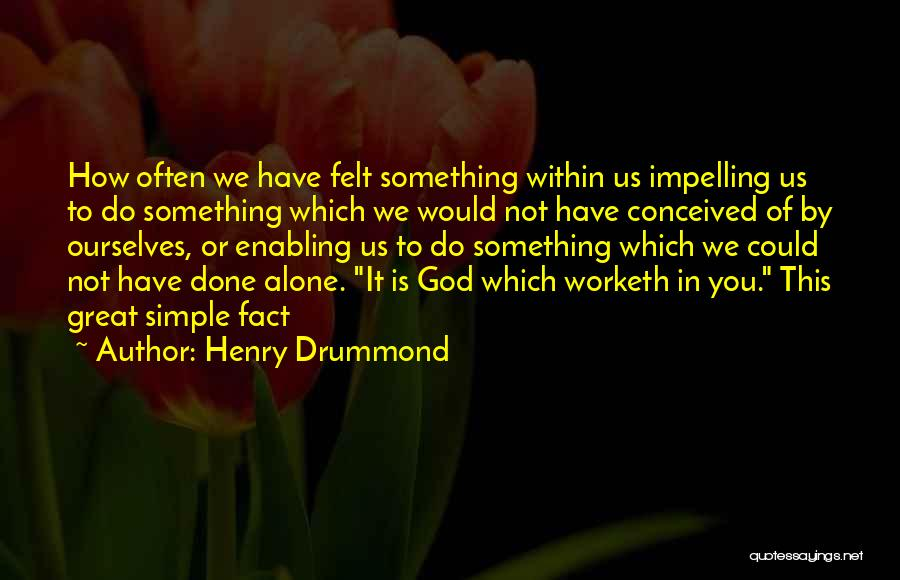 Not Enabling Quotes By Henry Drummond