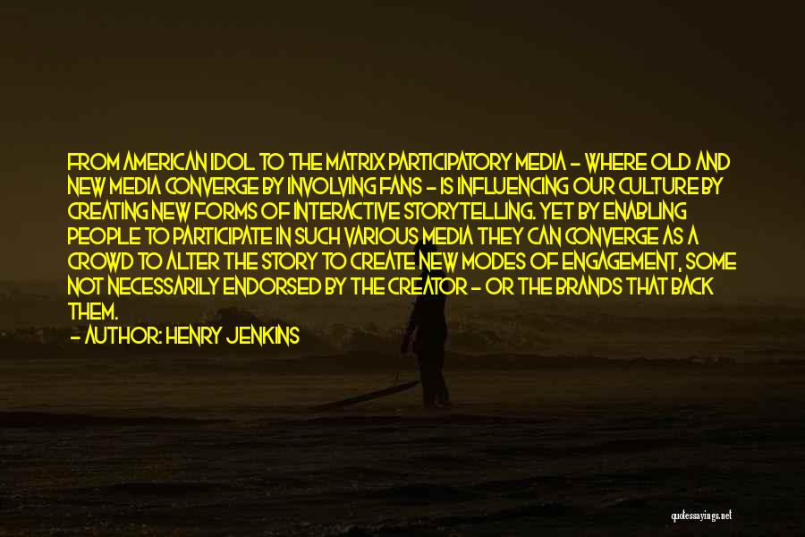 Not Enabling Quotes By Henry Jenkins