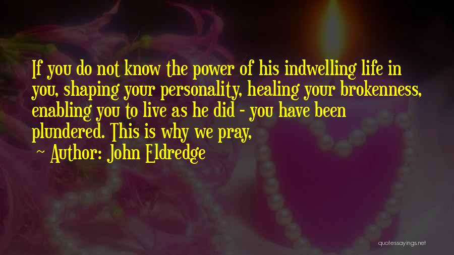Not Enabling Quotes By John Eldredge