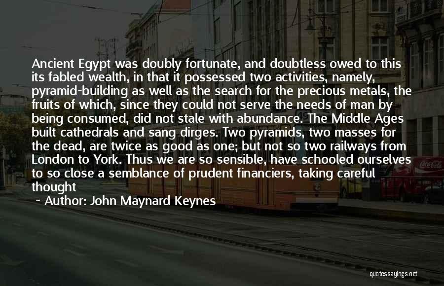 Not Enabling Quotes By John Maynard Keynes