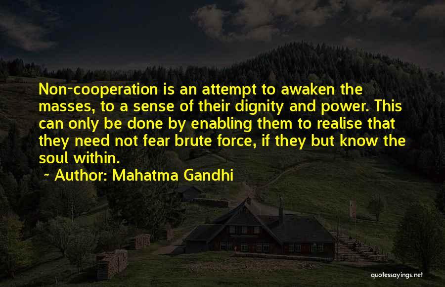 Not Enabling Quotes By Mahatma Gandhi