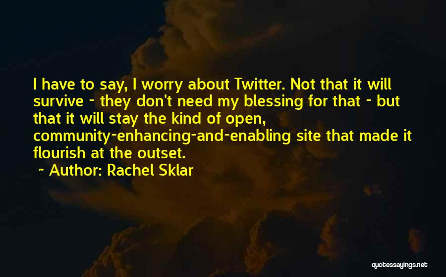 Not Enabling Quotes By Rachel Sklar