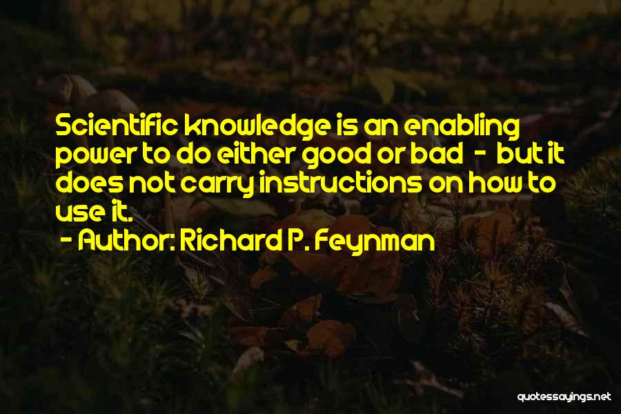 Not Enabling Quotes By Richard P. Feynman