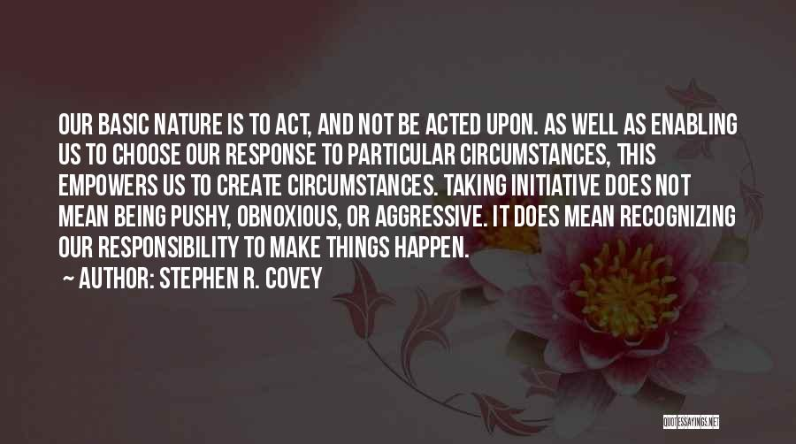 Not Enabling Quotes By Stephen R. Covey
