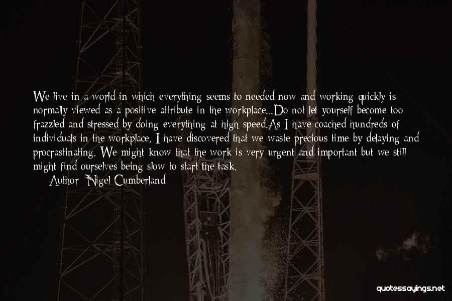 Not Everything Seems Quotes By Nigel Cumberland