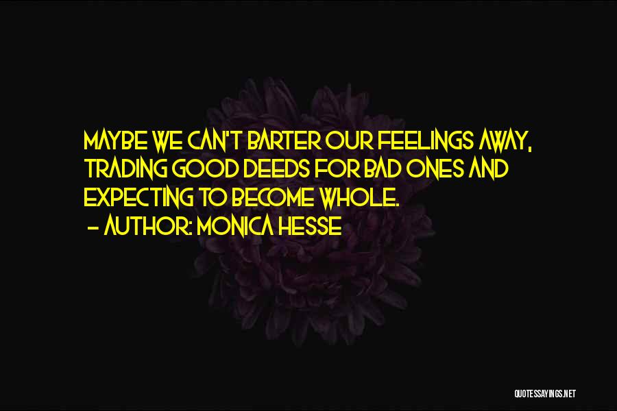 Not Expecting Things From Others Quotes By Monica Hesse