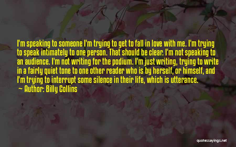 Not Falling In Love With Me Quotes By Billy Collins