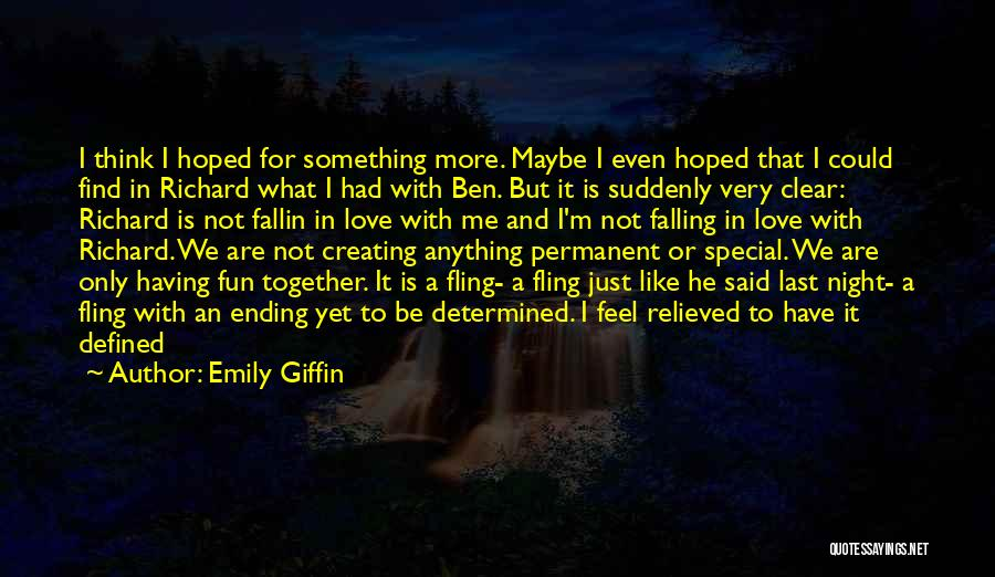 Not Falling In Love With Me Quotes By Emily Giffin