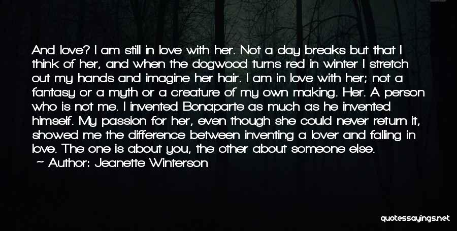 Not Falling In Love With Me Quotes By Jeanette Winterson