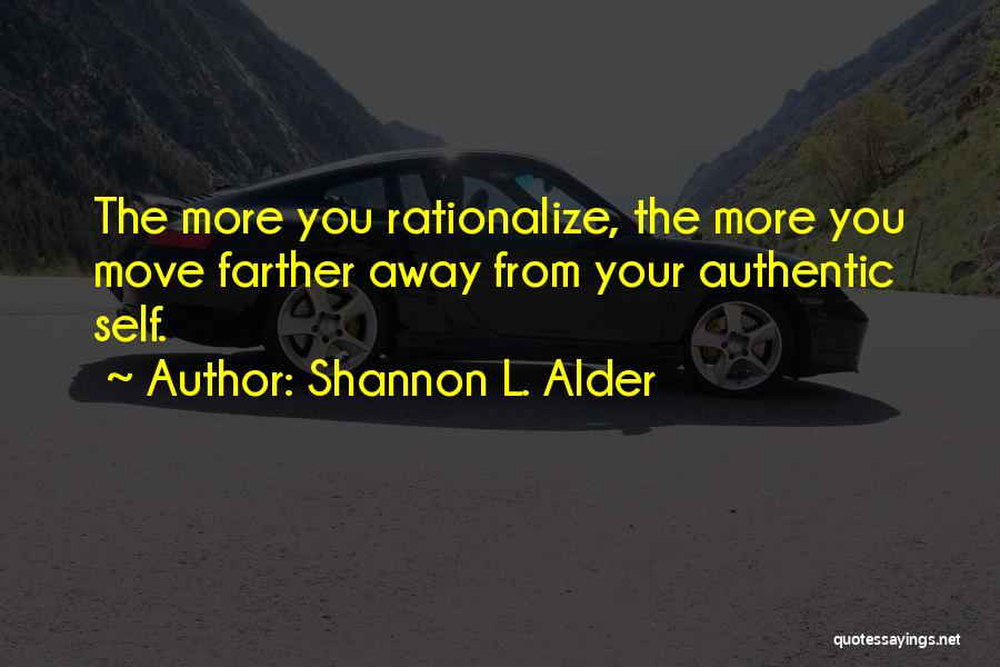 Not Fearing Change Quotes By Shannon L. Alder