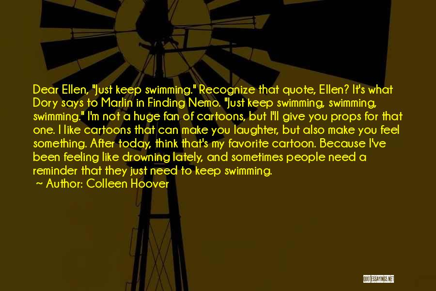 Not Feeling Like Myself Lately Quotes By Colleen Hoover