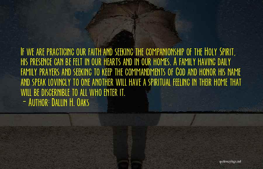 Not Feeling Sorry For Yourself Quotes By Dallin H. Oaks