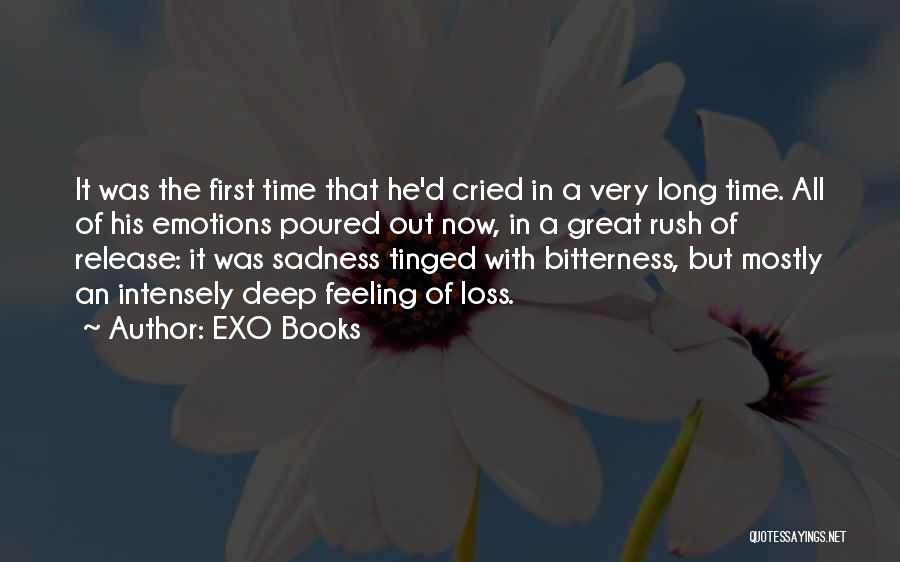 Not Feeling Sorry For Yourself Quotes By EXO Books