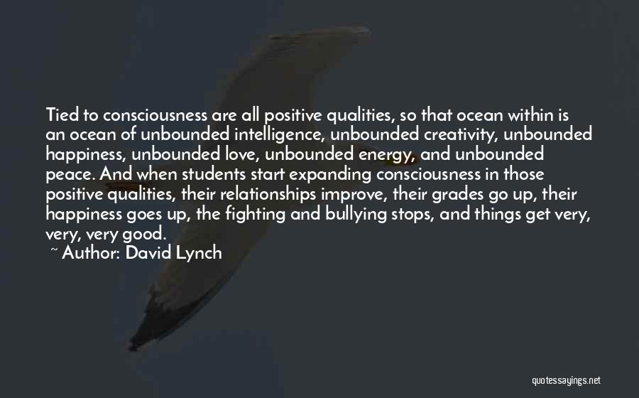 Not Fighting In Relationships Quotes By David Lynch