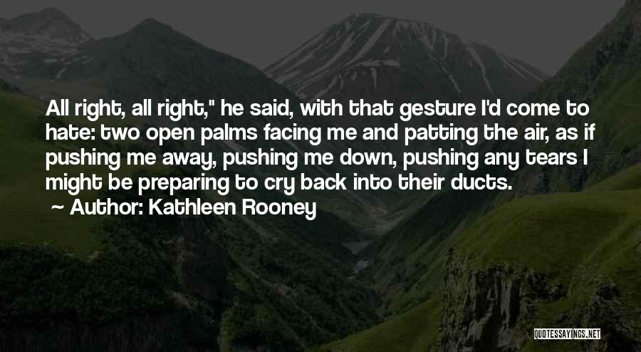 Not Fighting In Relationships Quotes By Kathleen Rooney