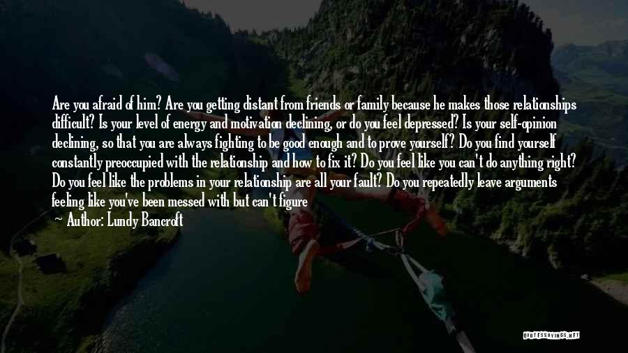 Not Fighting In Relationships Quotes By Lundy Bancroft