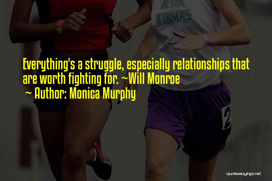 Not Fighting In Relationships Quotes By Monica Murphy