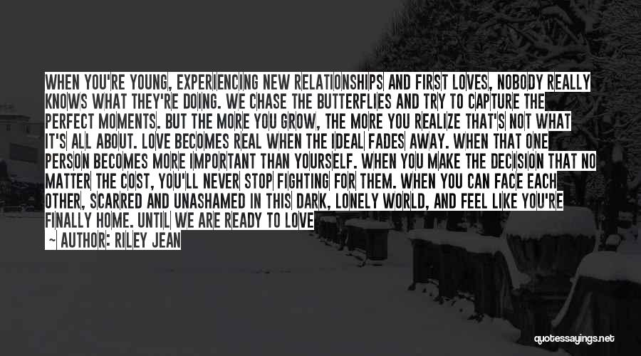 Not Fighting In Relationships Quotes By Riley Jean