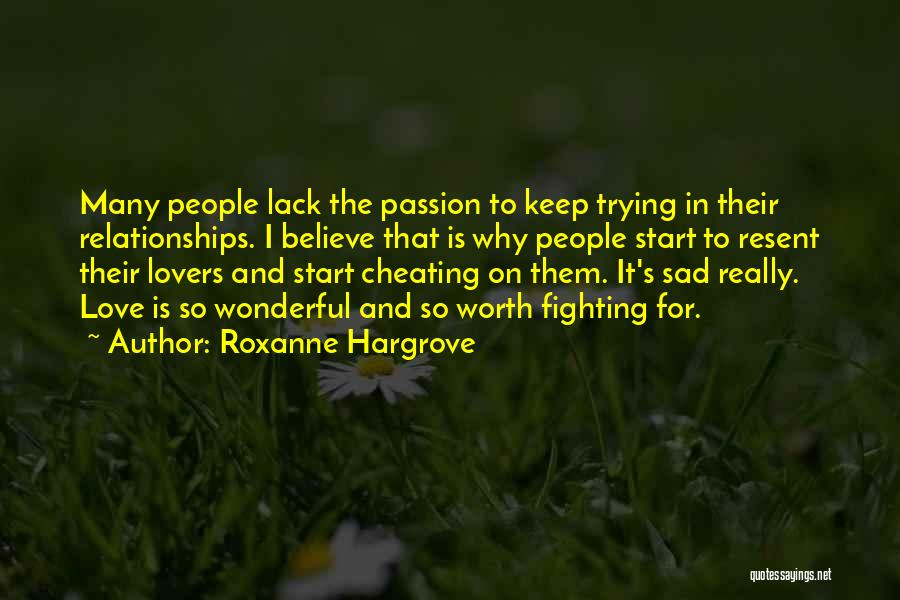 Not Fighting In Relationships Quotes By Roxanne Hargrove
