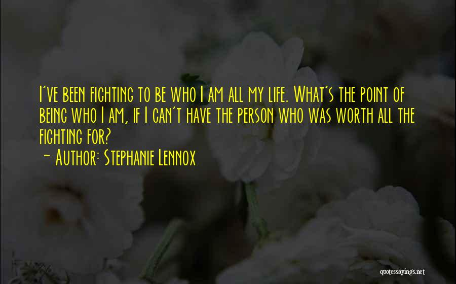 Not Fighting In Relationships Quotes By Stephanie Lennox