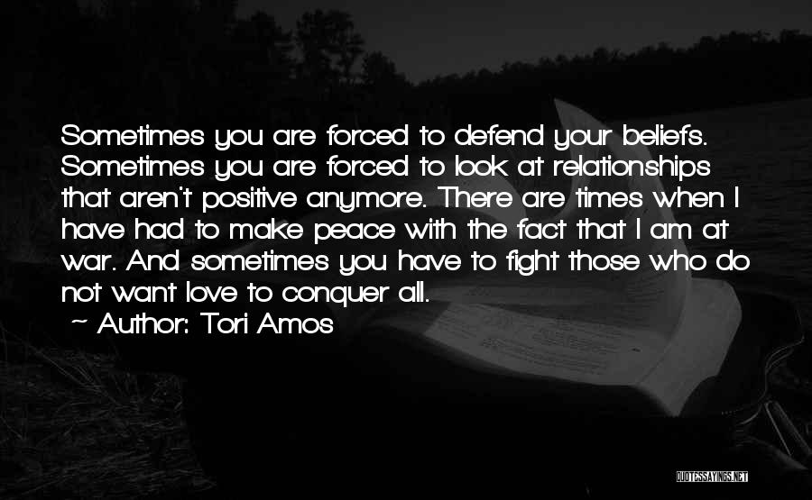 Not Fighting In Relationships Quotes By Tori Amos