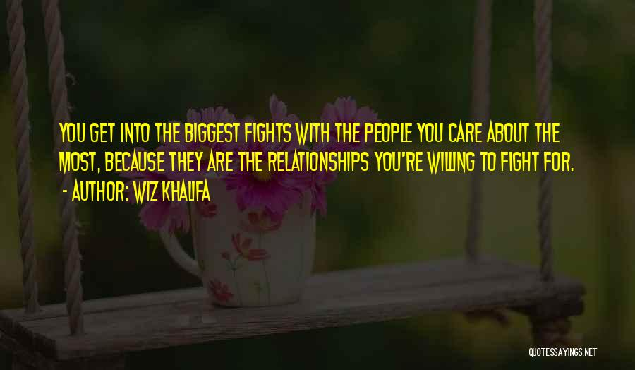 Not Fighting In Relationships Quotes By Wiz Khalifa