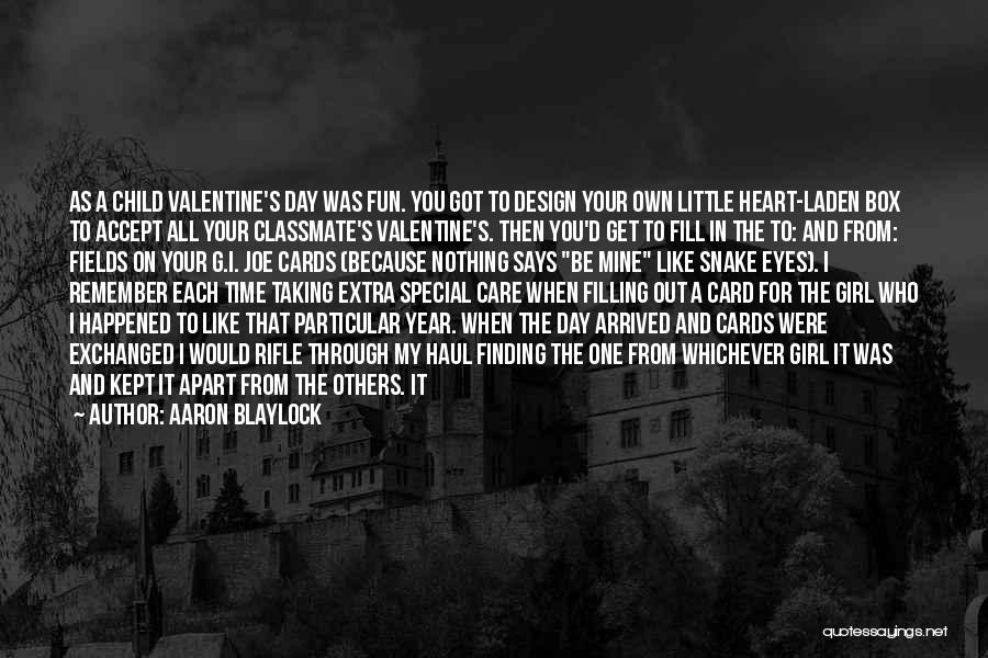 Not Finding Love Yet Quotes By Aaron Blaylock