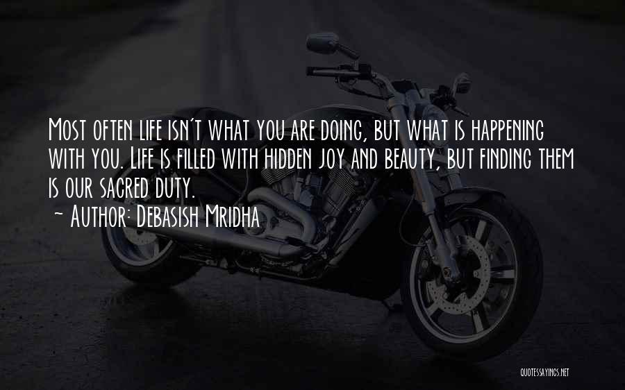Not Finding Love Yet Quotes By Debasish Mridha