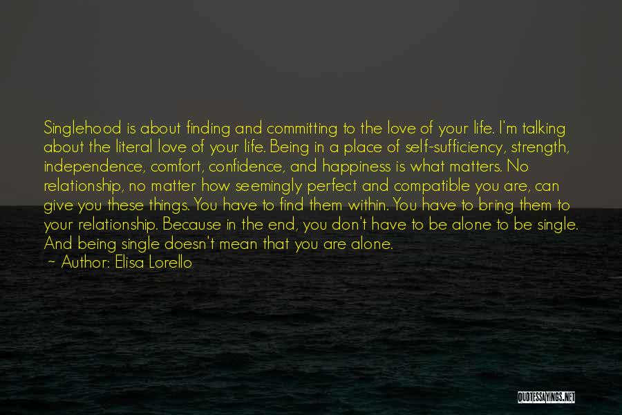 Not Finding Love Yet Quotes By Elisa Lorello